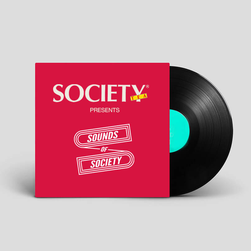 - sounds of society by society tea